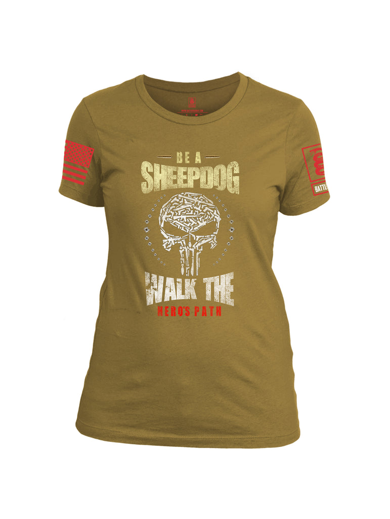 Battleraddle Be A Sheepdog Walk The Hero's Path Red Sleeve Print Womens Cotton Crew Neck T Shirt - Battleraddle® LLC