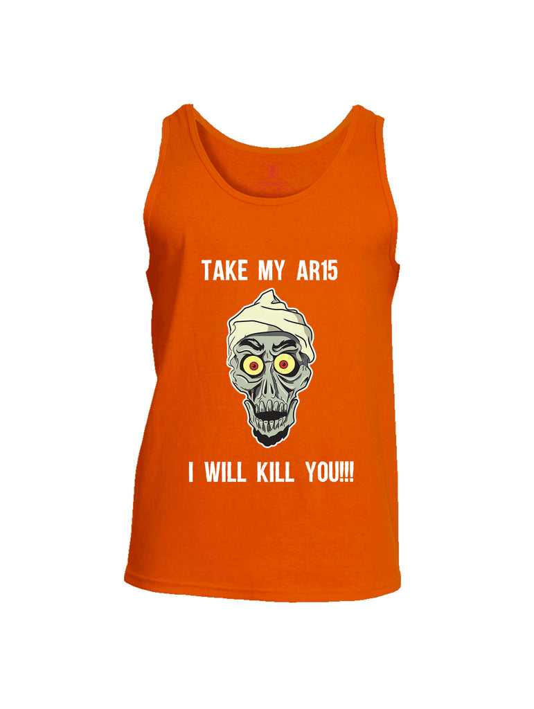 Battleraddle Take My AR15 I Will Kill You Mens Cotton Tank Top