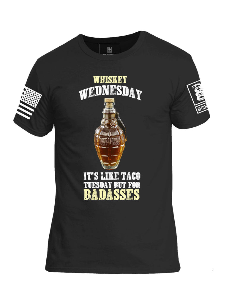 Battleraddle Whiskey Wednesday It's Like Taco Tuesday But For Badasses White Sleeve Print Mens Cotton Crew Neck T Shirt