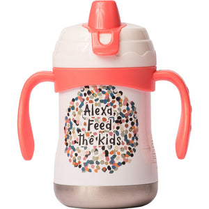 """Alexa, Feed The Kids"" 9oz Sippy Cup"