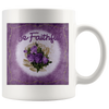 Be Faithful Easter Mug Gifts For Easter White Coffee Mug - Gifts For Family Online