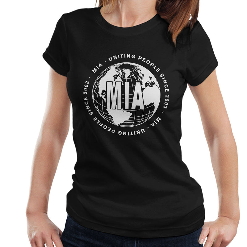 MIA Uniting People Since 2003 World White Women's T-Shirt
