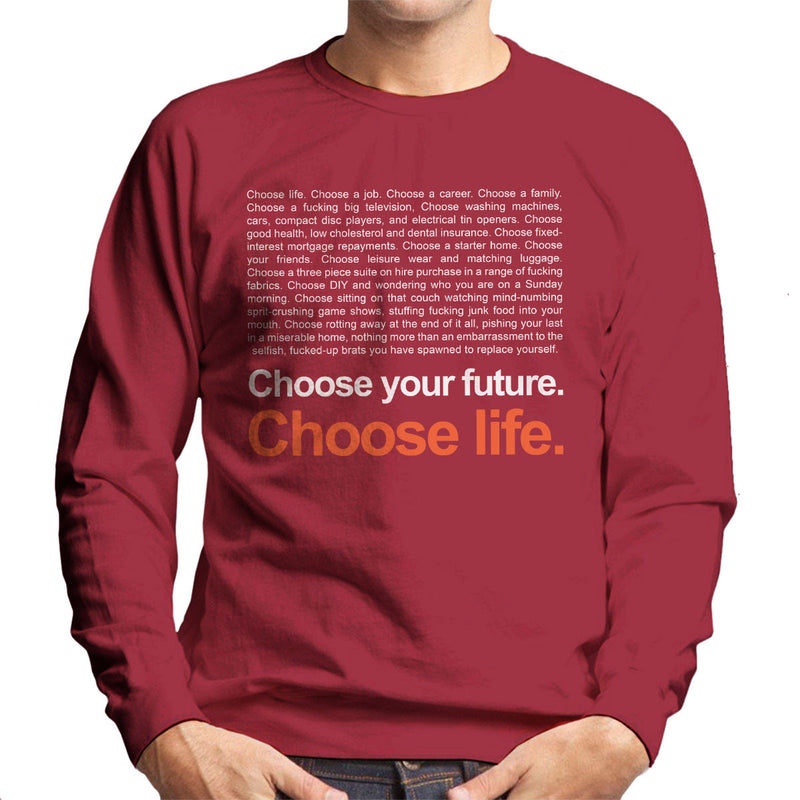 Trainspotting T2 Inspired Choose Life Quote Men's Sweatshirt