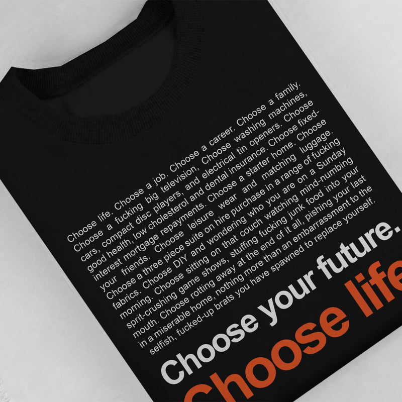 Trainspotting T2 Inspired Choose Life Quote Women's Sweatshirt
