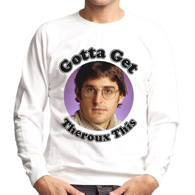 Gotta Get Theroux This Daniel Bedingfield Inspired Men's Sweatshirt - NME Merch