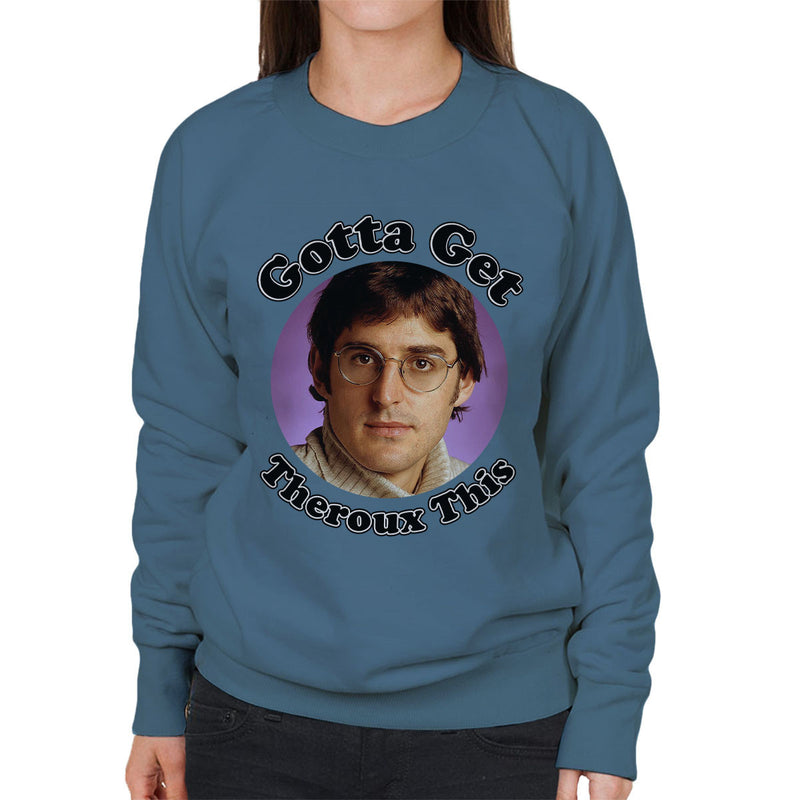Gotta Get Theroux This Daniel Bedingfield Inspired Women's Sweatshirt - NME Merch