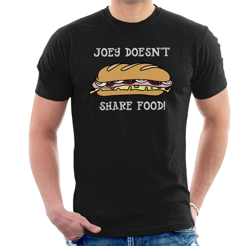 Friends Joey Doesnt Share Food Men's T-Shirt