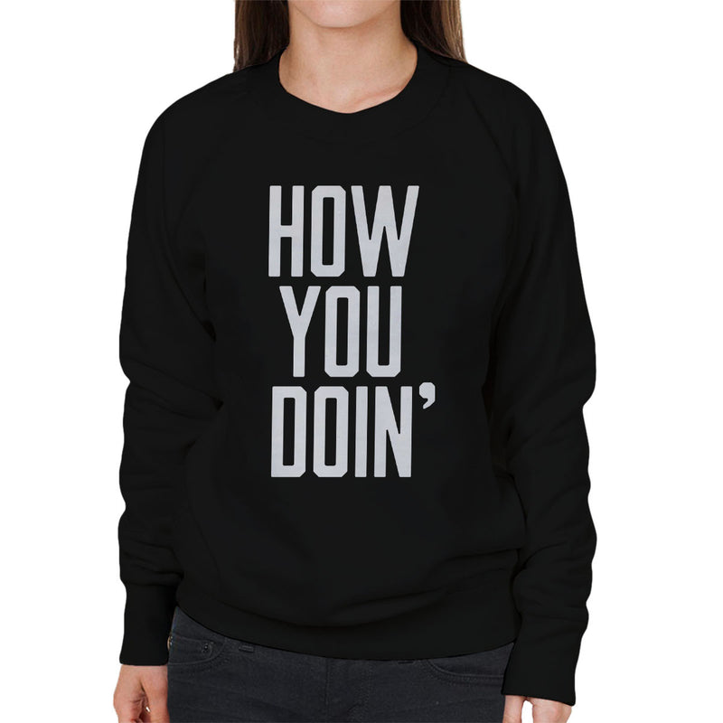 Friends Joey How You Doin Women's Sweatshirt
