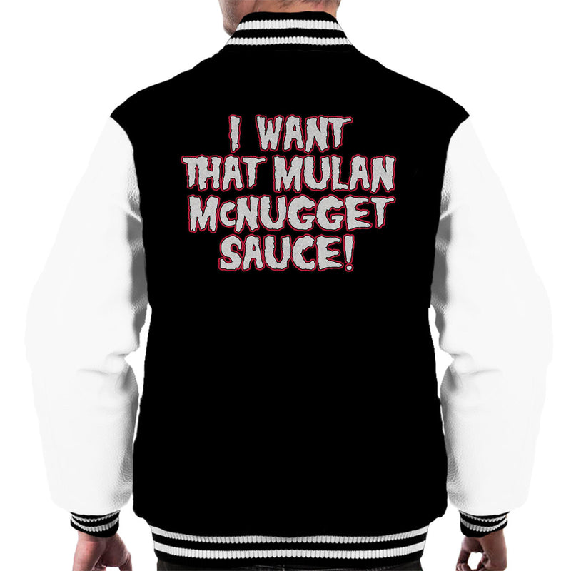 Rick And Morty Inspired I Want That Mulan McNugget Sauce Men's Varsity Jacket - NME Merch