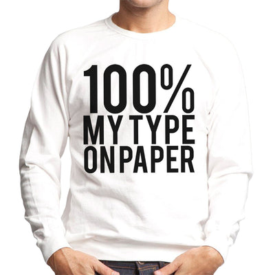 Love Island Quote 100 Percent My Type On Paper Black Men's Sweatshirt - NME Merch