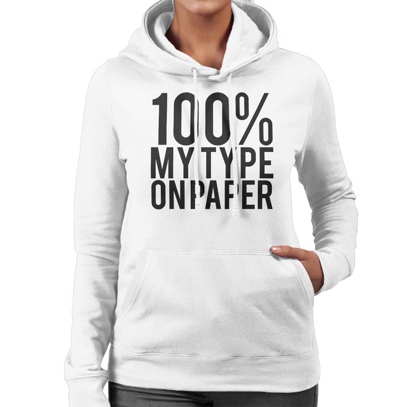 Love Island Quote 100 Percent My Type On Paper Black Women's Hooded Sweatshirt