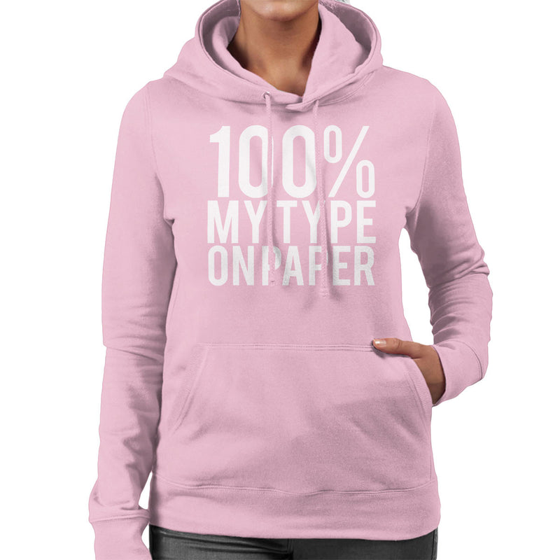 Love Island Quote 100 Percent My Type On Paper White Women's Hooded Sweatshirt - NME Merch