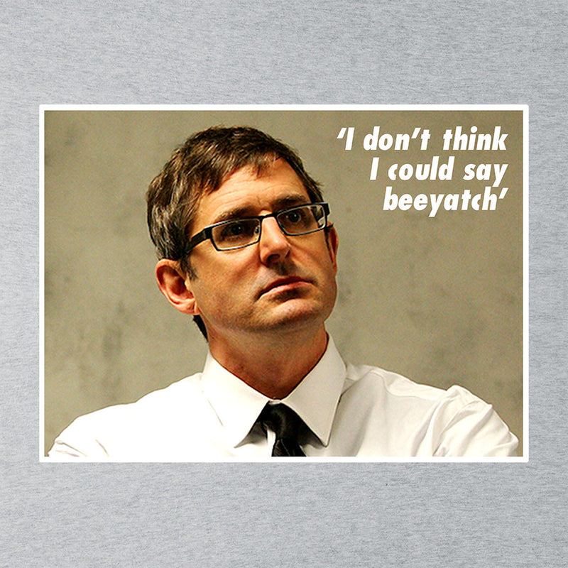 Louis Theroux Inspired Quote I Dont Think I Could Say Beeyatch Men's T-Shirt - NME Merch