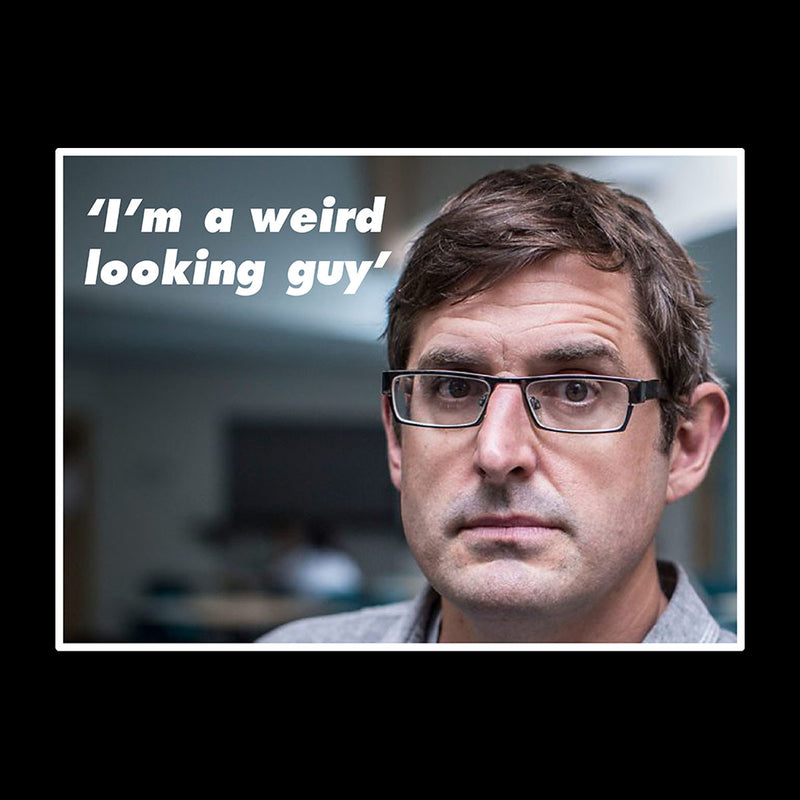 Louis Theroux Inspired Quote Im A Weird Looking Guy Women's Sweatshirt - NME Merch