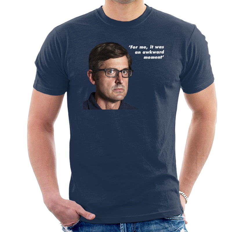 Louis Theroux Inspired Quote For Me It Was An Awkward Moment Men's T-Shirt - NME Merch