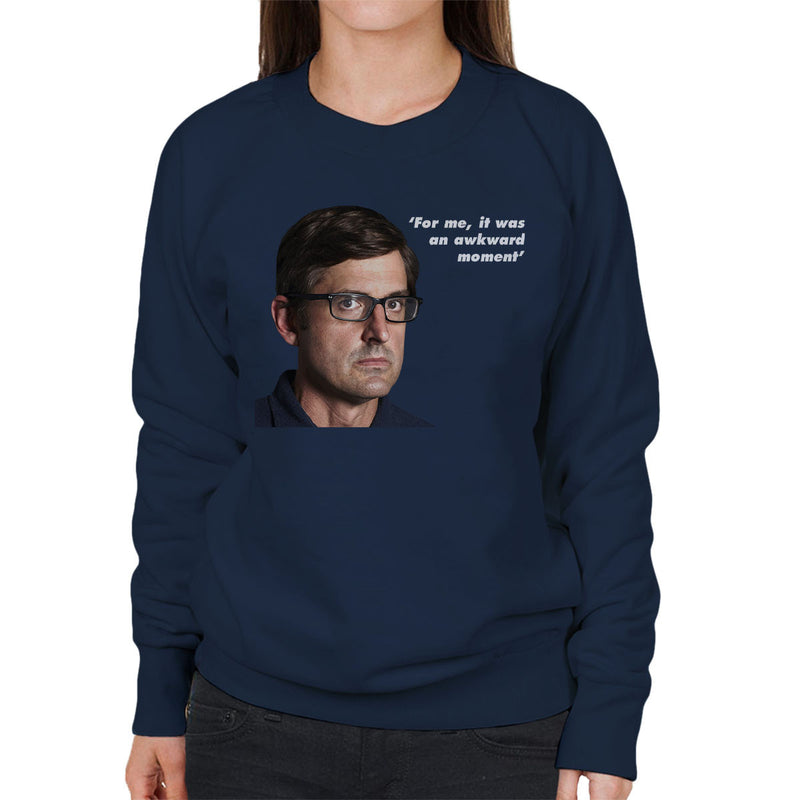 Louis Theroux Inspired Quote For Me It Was An Awkward Moment Women's Sweatshirt - NME Merch