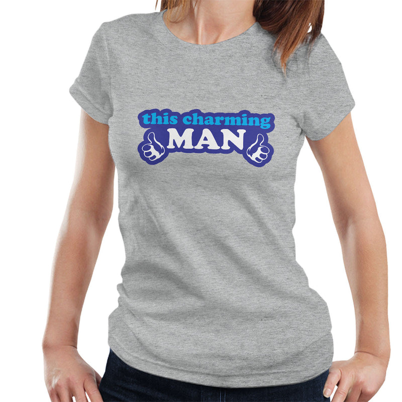 The Smiths Inspired This Charming Man Women's T-Shirt