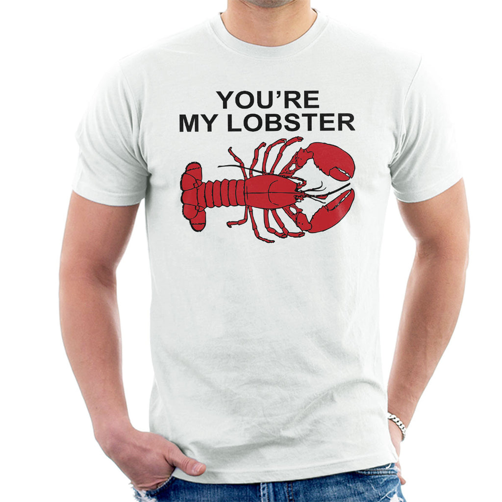 Friends Inspired Pheobe Youre My Lobster Men's T-Shirt