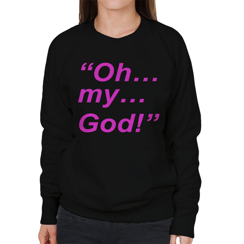 Friends Inspired Janice Quote Oh My God Pink Women's Sweatshirt