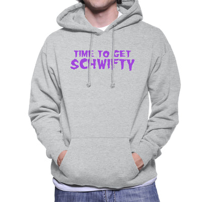Rick and Morty Inspired Time To Get Schwifty Men's Hooded Sweatshirt