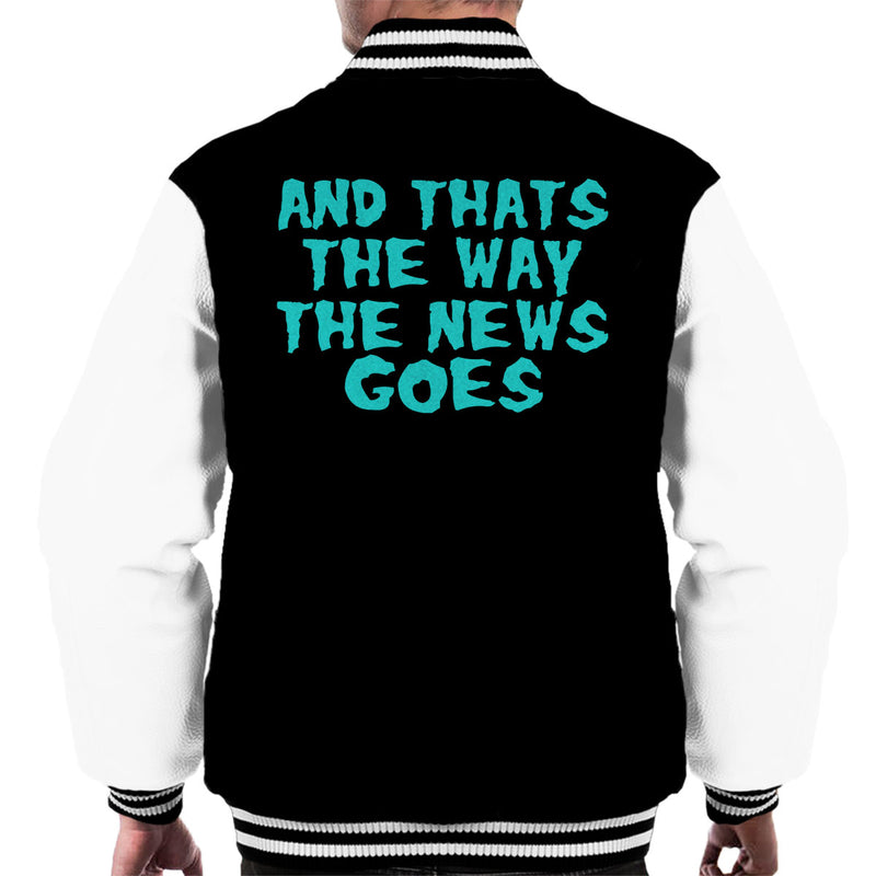 Rick and Morty Inspired And That's The Way The News Goes Blue Men's Varsity Jacket