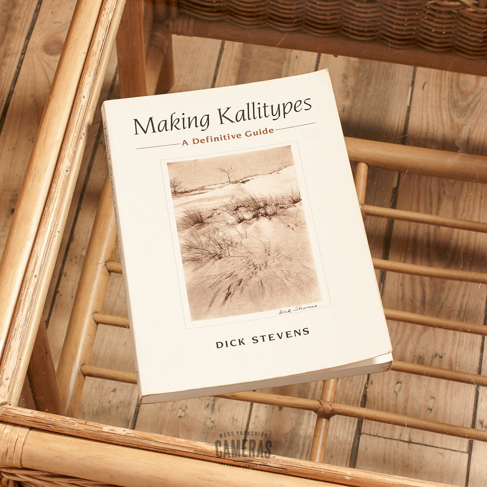 Dick Stevens - Making Kallitypes: A Definitive Guide Exc