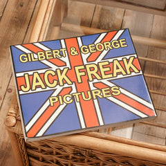 Gilbert & George - Jack Freak Pictures Exc