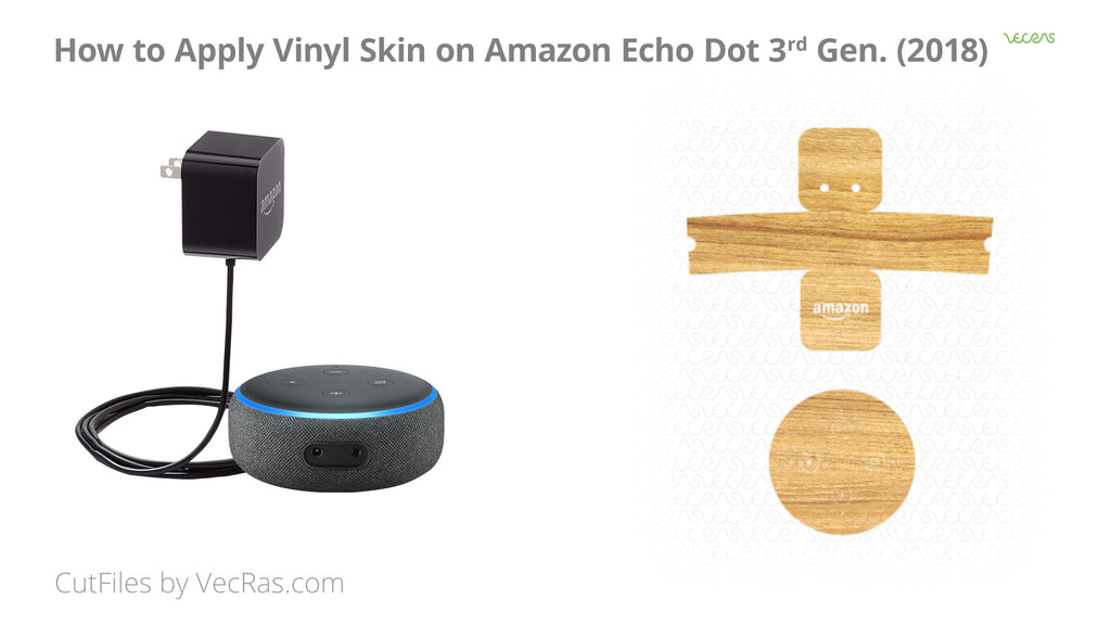 Amazon Echo Dot 2018 Audio Speaker Vinyl Skin Application