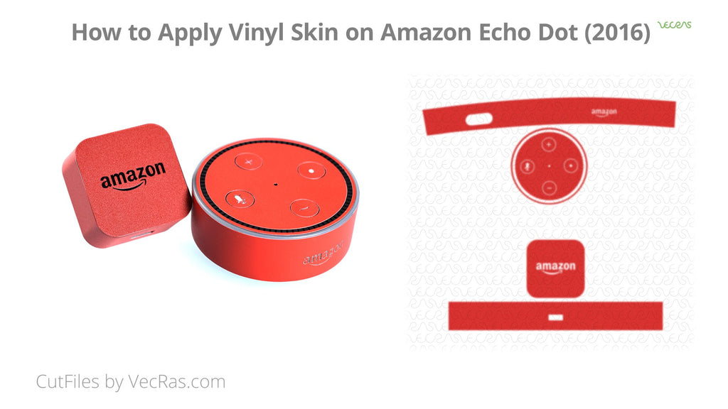 Amazon Echo Dot 2016 Audio Speaker Vinyl Skin Application