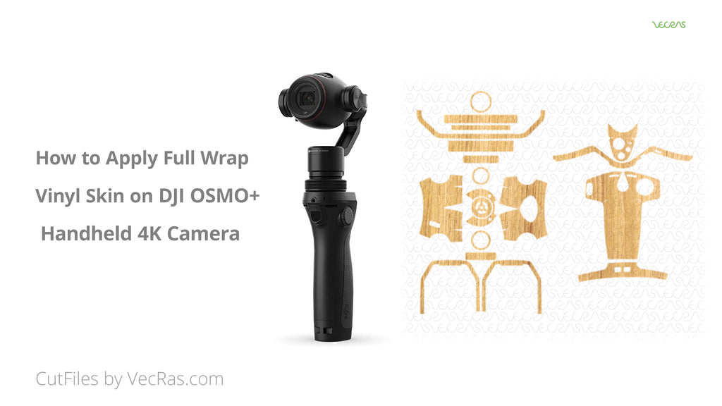 DJI Osmo Plus 3M Vinyl Skin Application Tutorial