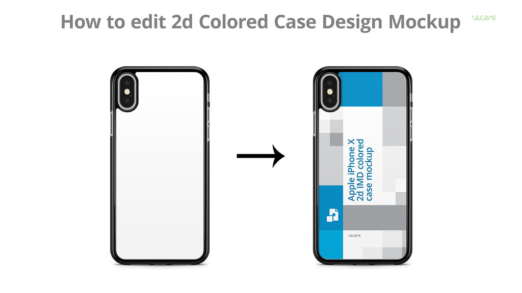 How to edit iPhone X 2d PC Case Design SmartPSD Template | VecRas