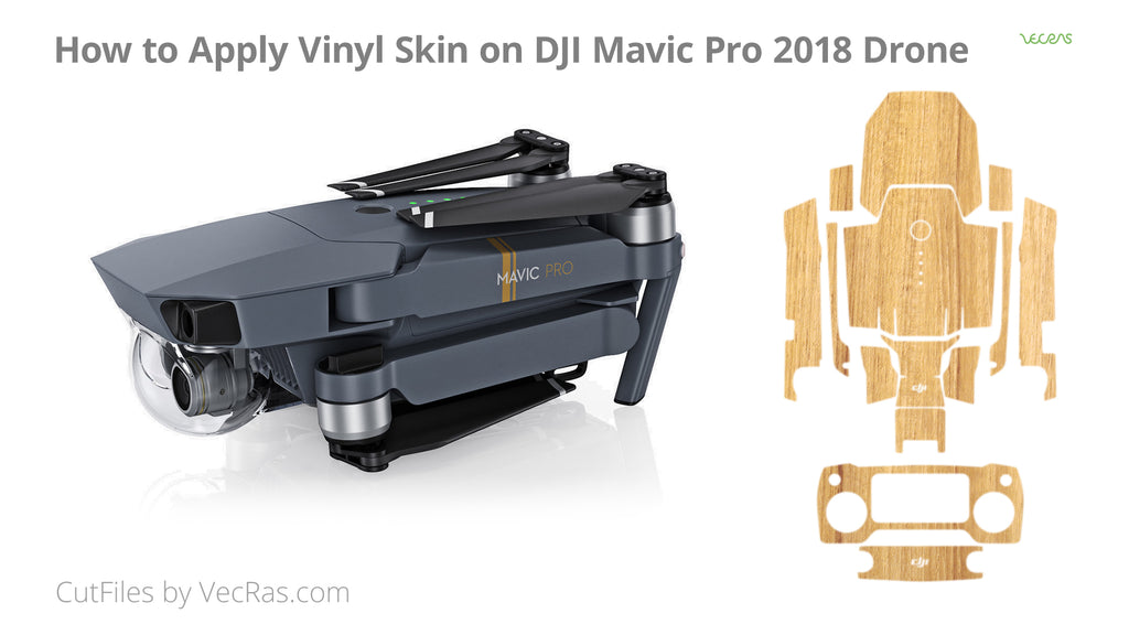 DJI Mavic Pro 2018 Vinyl Skin Application Tutorial