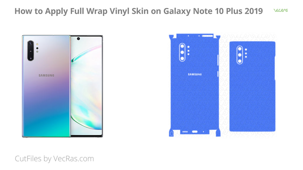 Galaxy Note 10 Plus 3M Vinyl Skin Application Tutorial