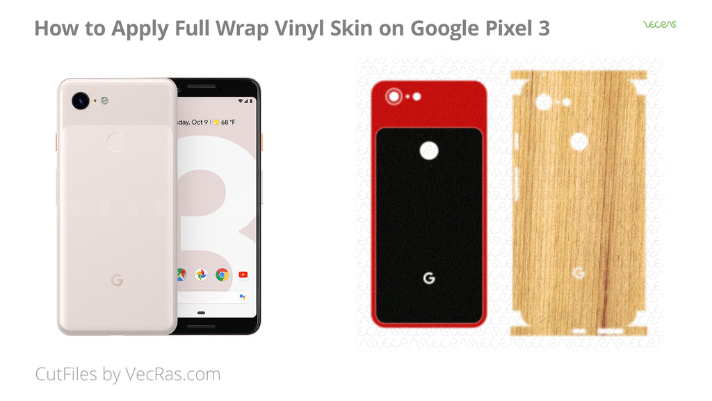 Google Pixel 3 3M Vinyl Skin Application Tutorial