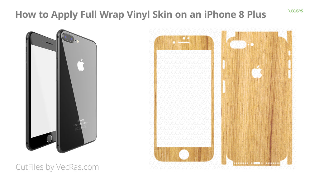 How to Apply Vinyl Skin on an iPhone 8 Plus