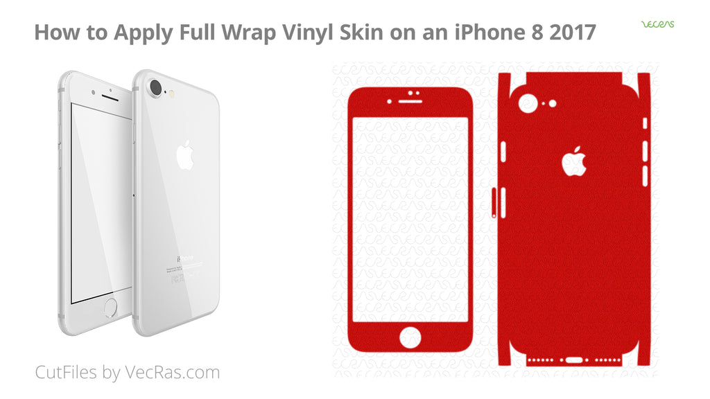 How to apply Full wrap Vinyl Skin on an iPhone 8