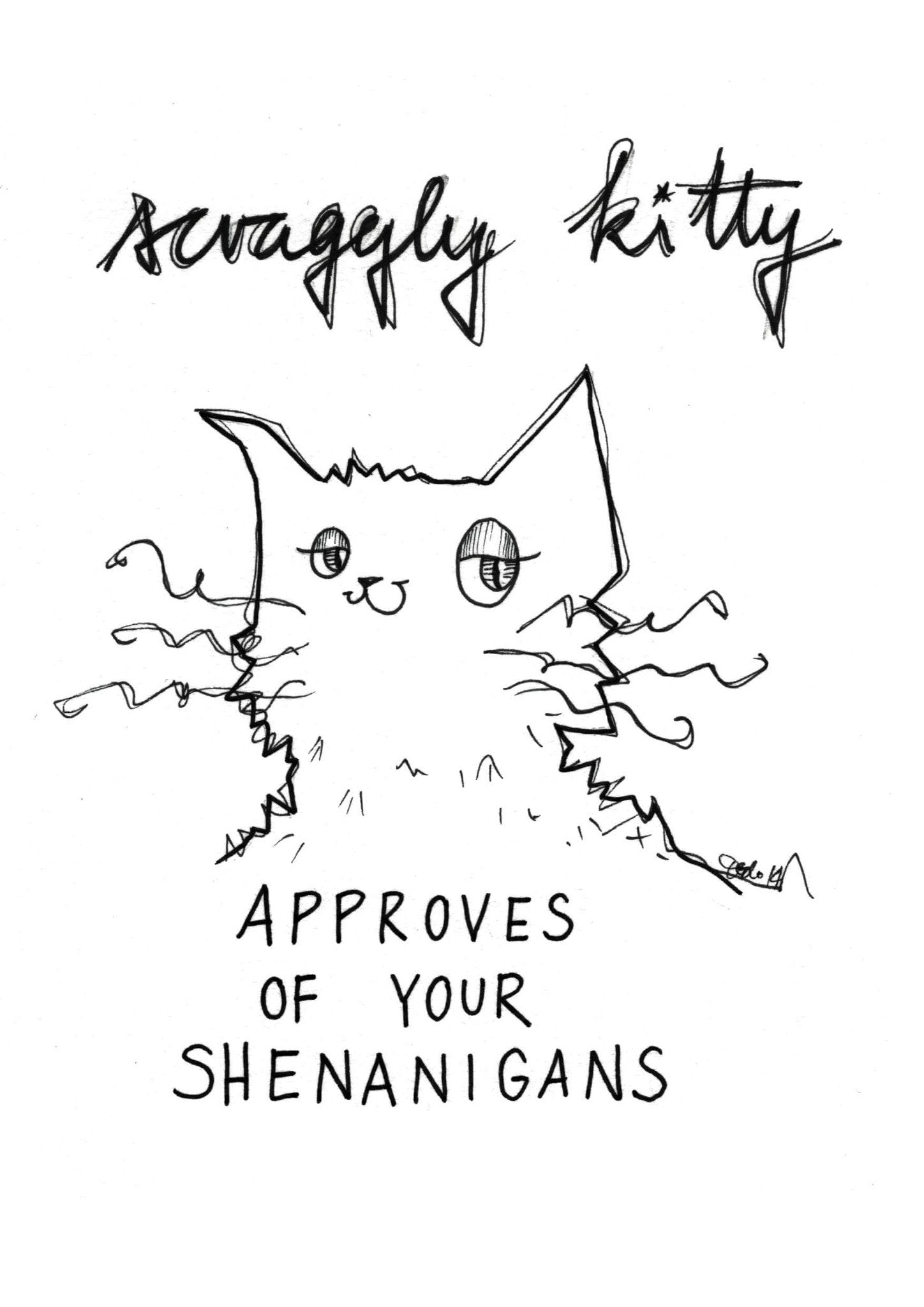 Scraggly Kitty Approves Of Your Shenanigans A3 Print