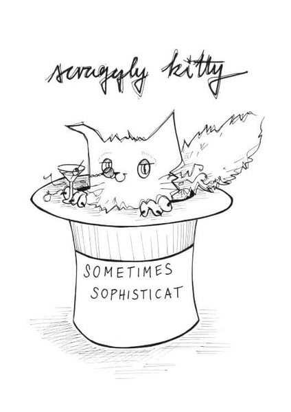 Scraggly Kitty Sometimes Sophisticat A5 Print