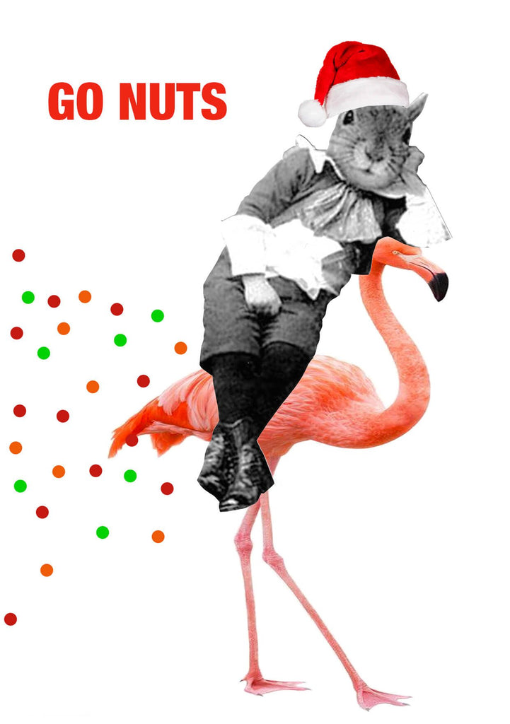A squirrel in a santa hat riding a flamingo, with the caption Go Nuts.