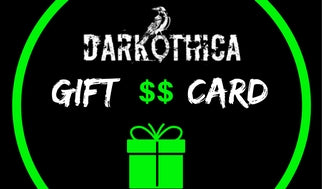 DARKOTHICA GIFT CARD