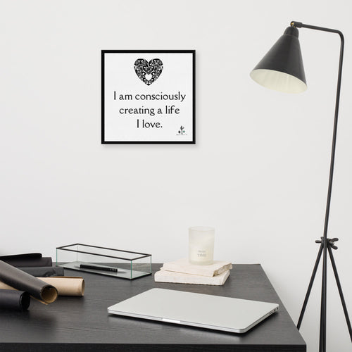 I am consciously creating a life I love black wrap around border Canvas