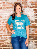 Leave Your Bull At The Barn Tee