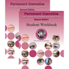 Permanent Cosmetics - The Foundation of Fundamental Applications Second Ed