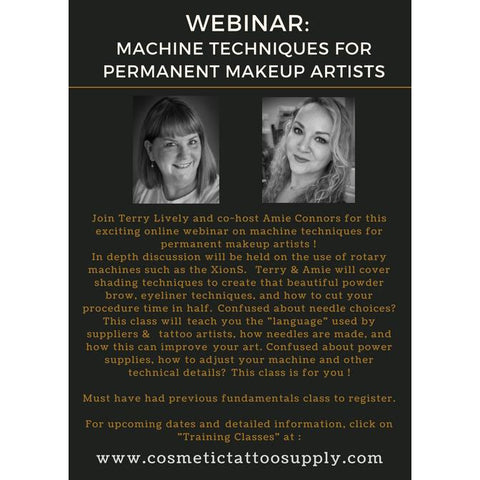 Webinar - Rotary Machine Techniques  for Permanent Makeup Artists -Sept. 9th, 2018