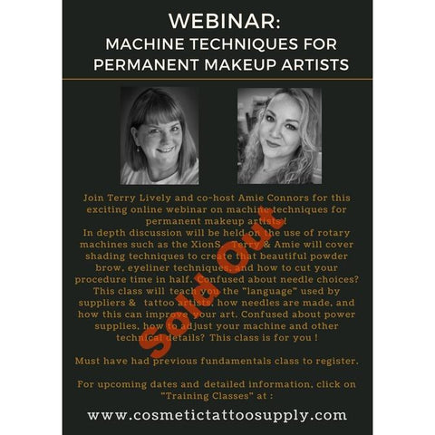 Webinar - Rotary Machine Techniques  for Permanent Makeup Artists -August 5, 2018