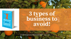 Three types of Health and Fitness Businesses to Avoid