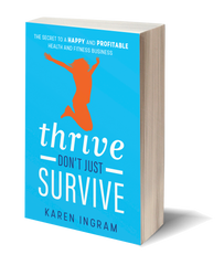 Thrive Don't Just Survive | Karen Ingram