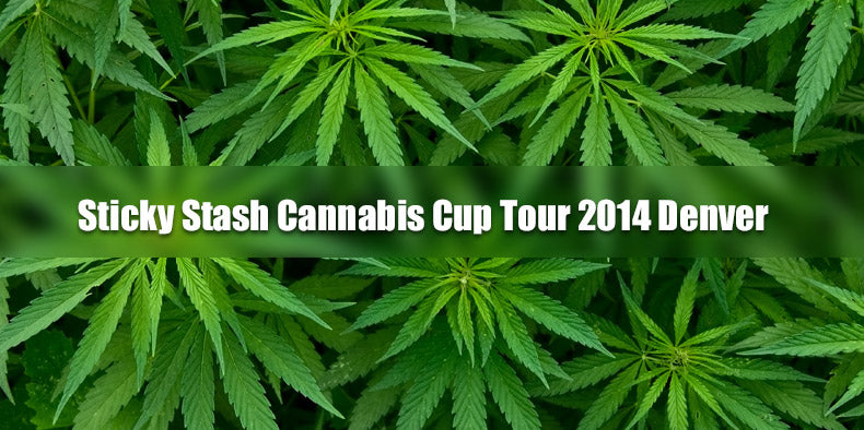 Sticky Stash Cannabis Cup Tour 2014 Denver
