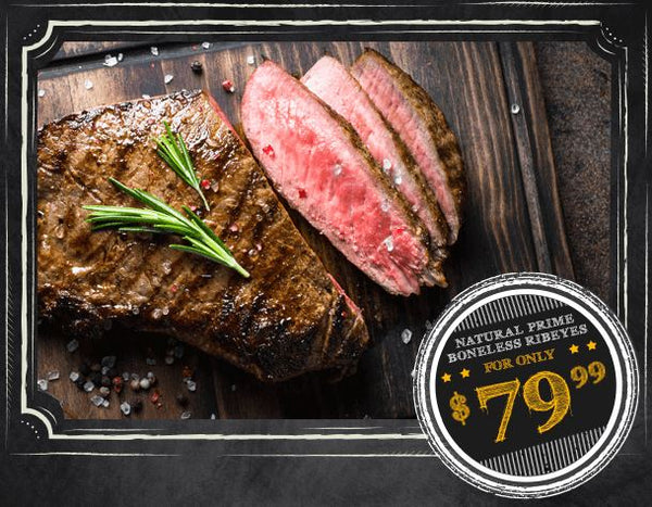 USDA Natural Prime Boneless Ribeyes - LIMITED TIME AVAILABILITY