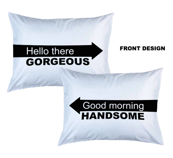 Personalized Couple Pillow Case; Hello There Gorgeous, Good Morning Handsome With Arrow